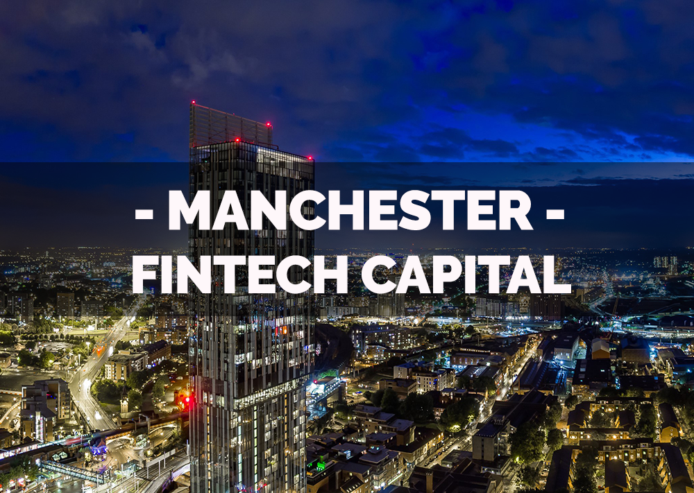 Why Manchester Will be the FinTech Capital of the UK