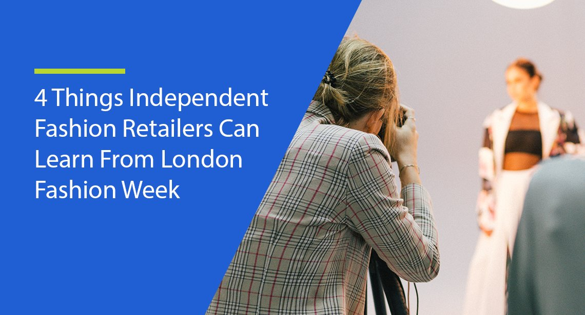 What Fashion Retailers can Learn from London Fashion Week