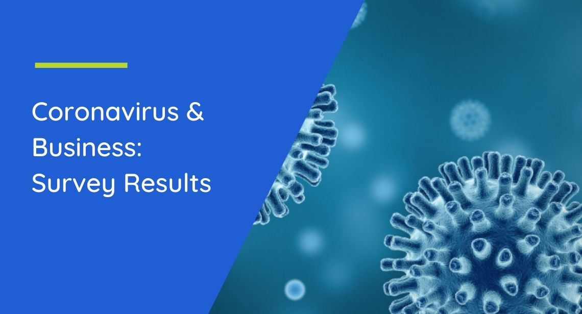 Coronavirus and Business: Survey Results