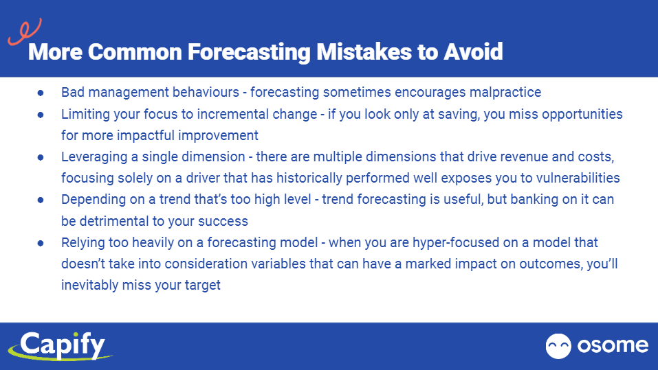 More Common Forecasting Mistakes to Avoid