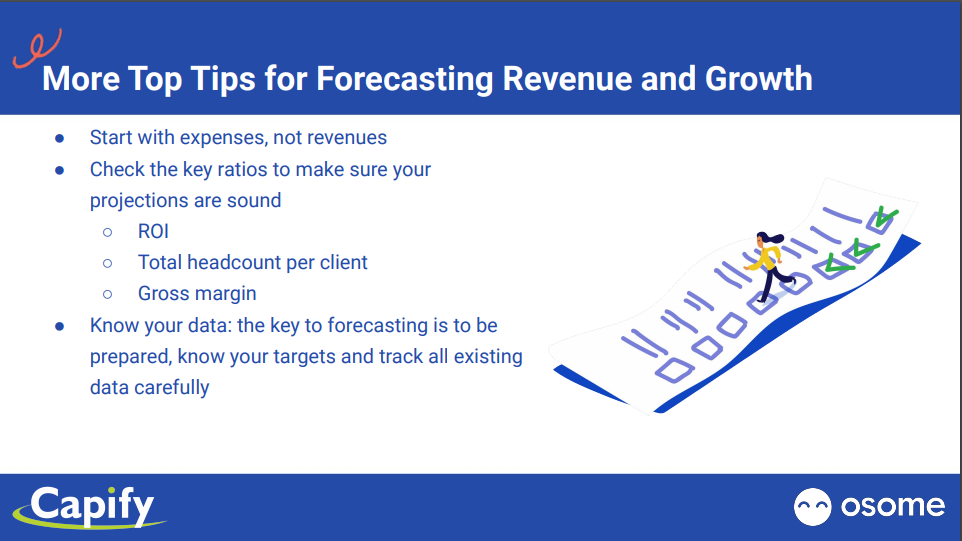 More Tips for Forecasting and Growth